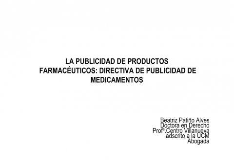 A Directiva comunitaria sobre a publicidade de medicamentos  - Curso de especialización en Dereito da Publicidade